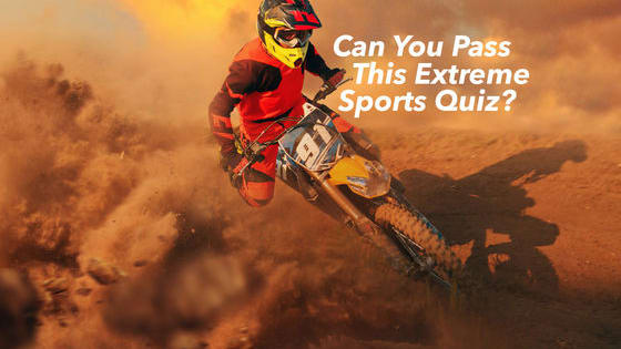 Can you identify these extreme sports? Only the truly extreme will prevail!