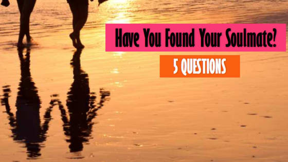 Do you feel like you are with THE ONE? Take our quiz and see if you have found your soulmate or if you need to keep searching?