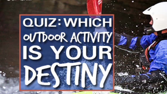 If you're stuck wondering what should be your next adventure, take our quiz to find out which outdoor activity is your destiny!