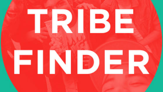 This quick and simple quiz will help us find the perfect Tribe for you! Just answer the questions and we'll match you right away!