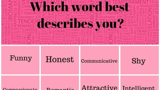 Pick eight simple words to describe YOU and we'll tell you exactly what you need in a partner. Find out here!