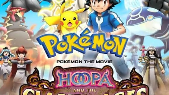 Pokemon Movie 18   Hoopa and the Clash of Ages