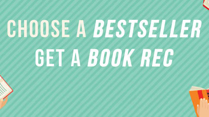 Need to find your next read, but not sure where to start! Tell us what you've loved and we'll reveal what you'll love next!