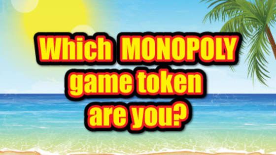 Answer the questions below to find out which Monopoly game token best matches your personality!  Don't forget to try the new MONOPOLY FLORIDA EDITION family of Scratch-Off games from the Florida Lottery on sale now!