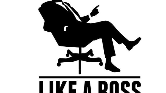 If you're going to do it, do it like a boss!