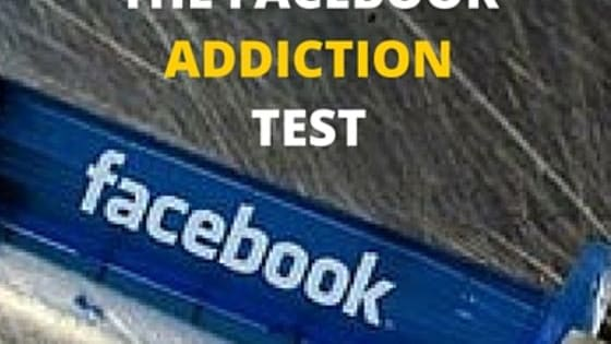 How do you know if you are addicted to Facebook?  What are the symptoms and signs of Facebook Addiction? Use The Facebook Addiction Test below to assess whether you are spending too much time on Facebook and whether you would benefit from changing some of your online habits. www,viralpx.com