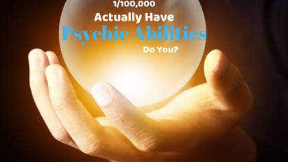 Psychic abilities are not fully understood by today's science. One day, future minds will better be able to tell what senses psychics are tuning into. Find out if you have psychic abilities by taking this quiz.