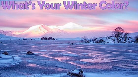 Everyone has a winter color based off their wintery preferences. Check yours out!