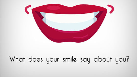 Watch out for your kind of smile and know what does it says about you!