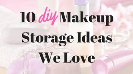 A collection of 10 makeup storage ideas that you can make or source yourself. Curated by allbeauty.com