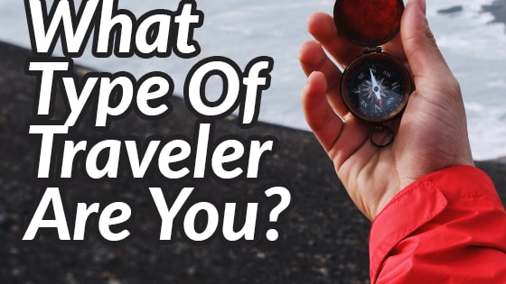 There are six types of travelers, which one are you? Test yourself now!