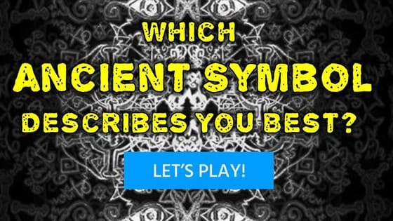 There is an old, ancient symbol that represents the life you lead... which one is it?