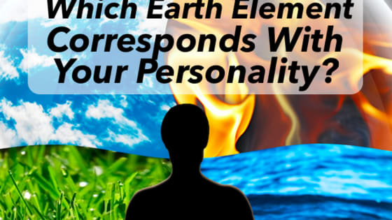 Are you Earth, Fire, Water or Air?