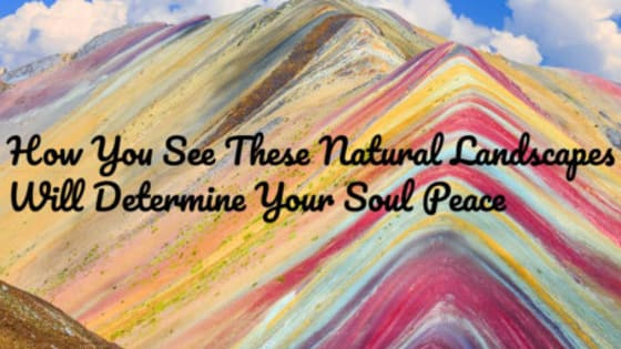 Take a look at these images and let's determine your soul´s inner peace