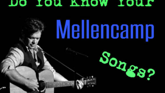 "You might remember John ""Cougar"" Mellencamp from the 1980s, the ""Pink Houses"" and ""Jack and Diane"" singer from rural Indiana. But do you really recall those songs and their lyrics? Or all his other songs from the start of his career up until now? Test your knowledge with this quiz- it might be harder than you think!"