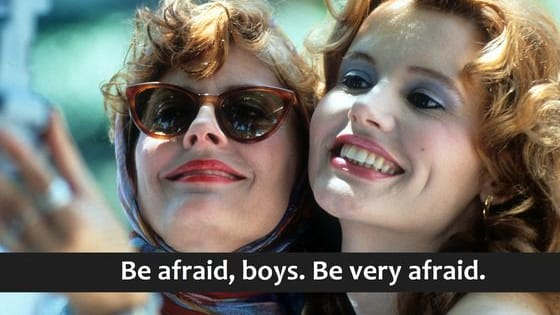 Are you more Tina and Amy or Thelma and Louise?