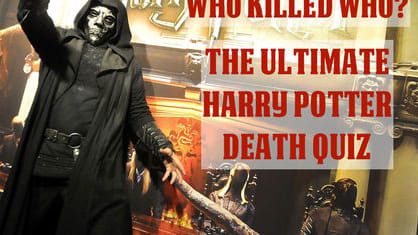 You might think you know who died in Harry Potter, but do you know who did the dirty deed? Take this Harry Potter death quiz and test your knowledge!