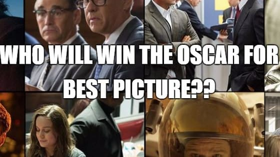 8 Great Movies, Only 1 Winner.  Who will win the Oscar for Best Picture?
