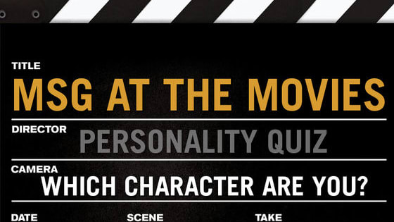 Have you ever watched a movie and felt that you possess similar qualities as one of the characters? Are you adventurous like Joel Goodsen or stern like Col. Nathan R. Jessup? Find out which MSG Movie character best suits your personality! And, don't miss a summer of blockbuster hits on MSG Network every Monday and Tuesday night.