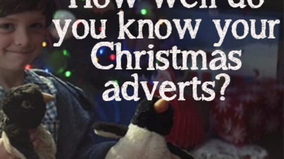 Christmas just isn't Christmas without the long awaited festive TV adverts, and they just get better every year. But how much attention do you pay to the box in the run up to Christmas?