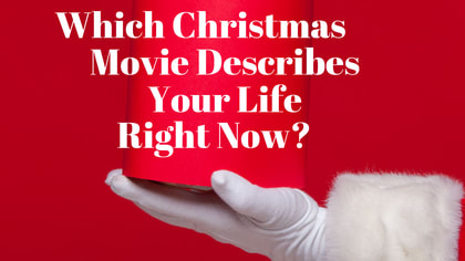 Christmas movies are a must around the holidays. There are so many choices! A Christmas Story, Rudolph the Red Nosed Reindeer, Frosty the Snowman! Which movie describes your life right now?