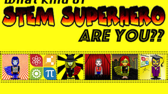 Take this quiz to uncover your STEM education superpowers!