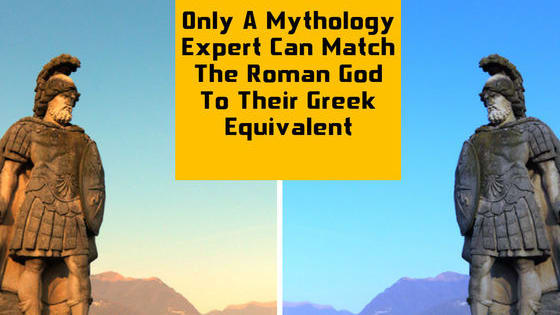 Prove you're a mythology genius by matching the Roman god to their Greek name!