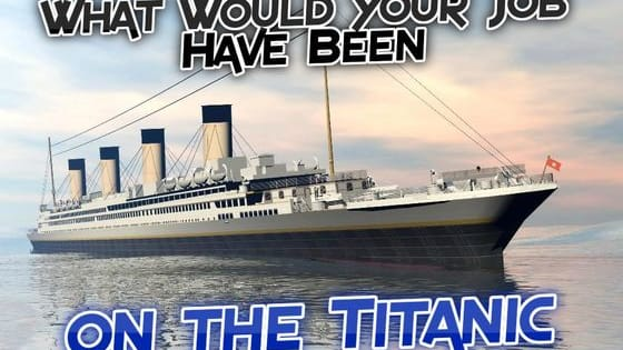 What would you have been doing just before the Titanic sank? Take this quiz to find out what type of life you could have led.
