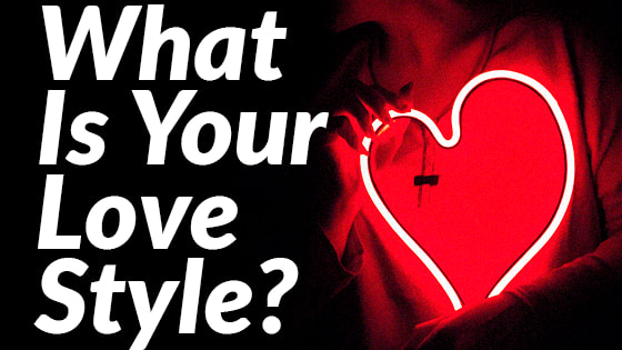 According to social psychology, there are six different types of lovers. Find out how YOU love!