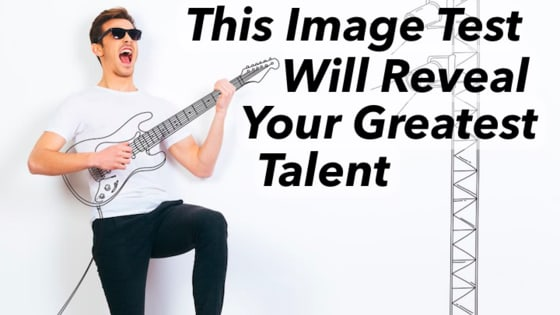What is your greatest, most natural talent? Take this quiz to find out!