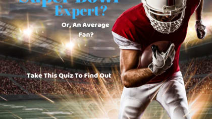The Super Bowl is arguably the most exciting single sporting event of the year. Find out if you are a Super Bowl expert or merely an average fan with this quiz.