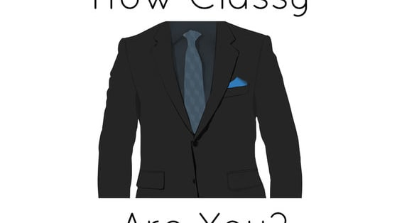 Suits, shirts, watches. The right look changes everything. People will look at you differently and you'll be highly respected if you have the classy confidence everyone looks upon. Are you classy? Take this quiz and test yourself.  For more kwizzes like this and other entertainment visit - http://kwizzical.com/testyourknowledge Also please like our facebook page - www.facebook.com/kwizzical