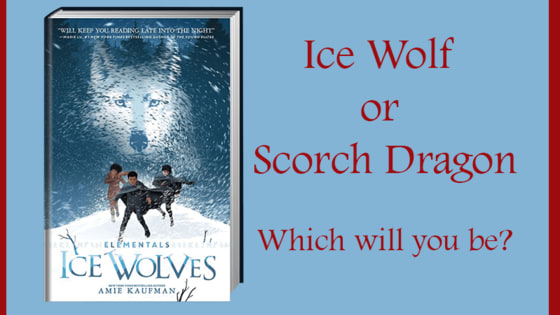 In Amie Kaufman's new series ELEMENTALS, special people have the ability to shapeshift into either an ice wolf or scorch dragon. Which would you be?