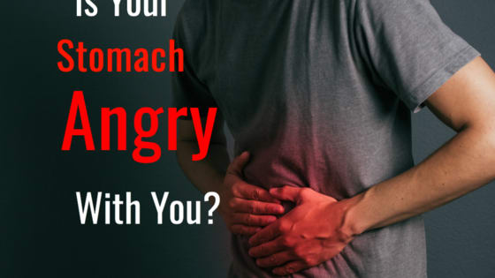 Your stomach is your second brain. Much like your first brain, it sends you messages all day long. Sometimes your stomach isn't happy with you and the messages it sends are warnings. Take this quiz and we will let you know if your stomach is angry with you.