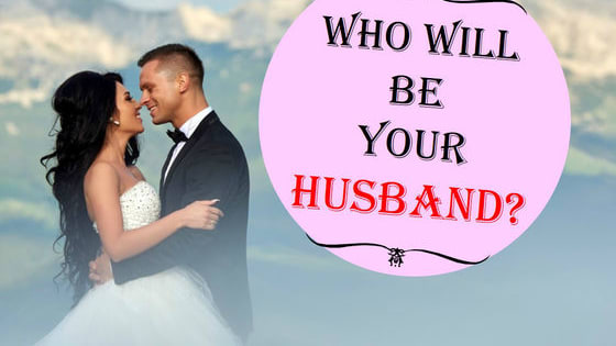 Find out with whom you will spend the rest of your life (hopefully)!