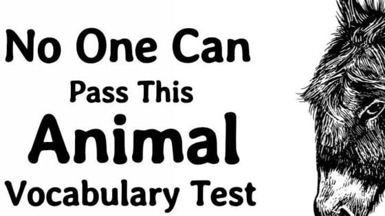 No one can pass this animal vocabulary test and it's driving the internet wild.