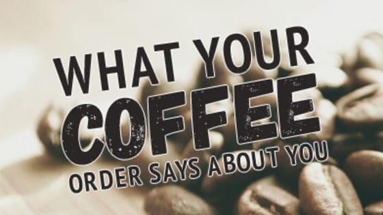 Coffee, coffee everywhere & boy do we love to drink. Take our quiz to find out which coffee drink fits your unique personality.