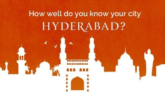 It is time to see how well you know your city- Hyderabad!