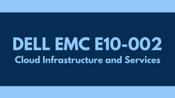 Start your Preparation for DELL EMC E10-002 and become Cloud Infrastructure and Services certified with edusum.com. Here you get online practice tests prepared and approved by DELL EMC certified experts based on their own certification exam experience. Here, you also get detailed and regularly updated syllabus for DELL EMC E10-002.