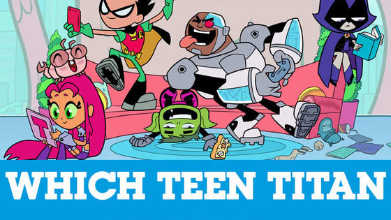 Answer the quiz and find out which of the Teen Titans Go you would be!