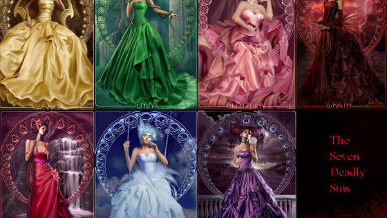 The seven Deadly Sins; Pride, Envy, Gluttony, Lust, Wrath, Greed, and Sloth. Which one is your greatest weakness?