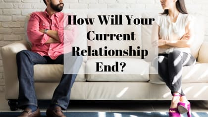 You might think that your relationship is in the bag, but it can break apart at any moment. Take this quiz to find out how your current relationship will end.