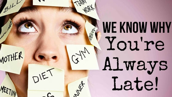 Whether it's because you always press the snooze button or spend hours in front of the mirror, we'll find out! And no, running late does not count as exercise!
