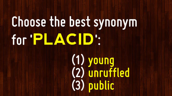 Test your vocabulary by choosing the best synonym for a given word.