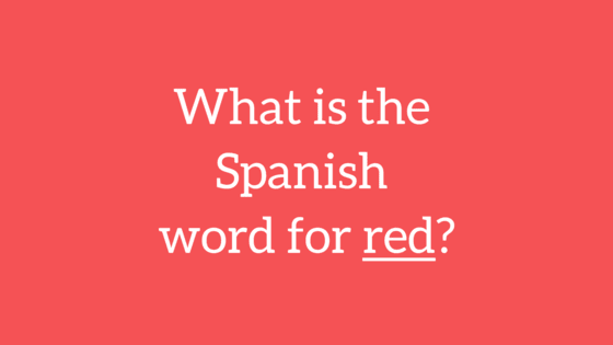 This elementary Spanish test will totally stump most American adults.  See if you can identify the Spanish name for each color of the rainbow here!