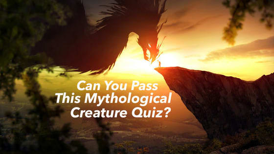 These creatures only roam in the imagination, or do they? For centuries, people have argued over the true existence of these creatures. How much do you know about them?
