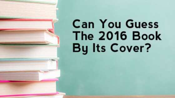 2016 was a great year for literature across genres - but only the most well-read can identify these books from their cover art.