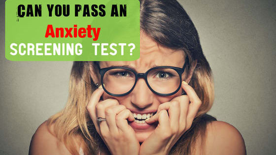 Take this science-based Anxiety Screening Test to know your anxiety level.