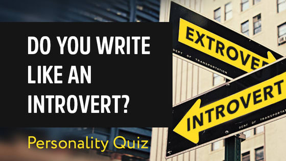 Have you ever wondered how introverted or extroverted your work style is? This short quiz will help you undersatnd whether your writing personality tends toward introversion or extroversion.