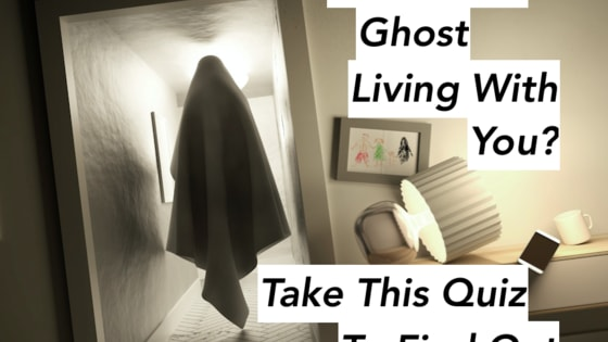 Have you been feeling a little...spooked lately? Find out whether or not those goosebumps are actually for good reason. Take this ghost quiz and find out once and for all whether there are spirits living with you.